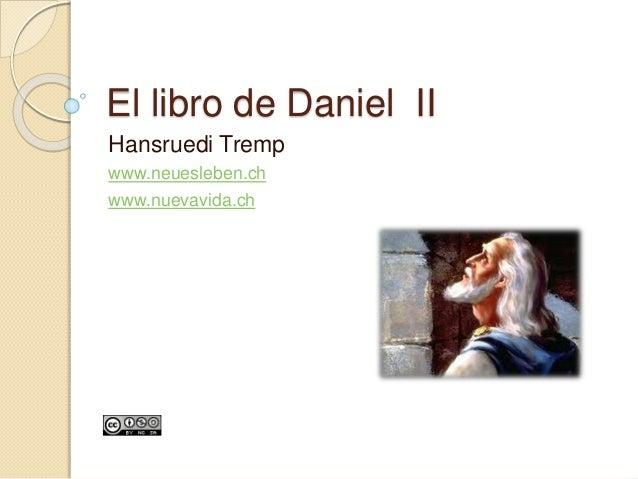 El libro de Daniel II  Hansruedi Tremp  www.neuesleben.ch  www.nuevavida.ch