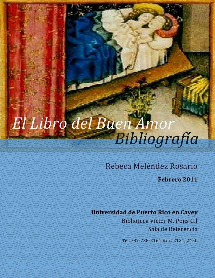 El Libro del Buen Amor               Bibliografía                Rebeca Meléndez Rosario                                  ...