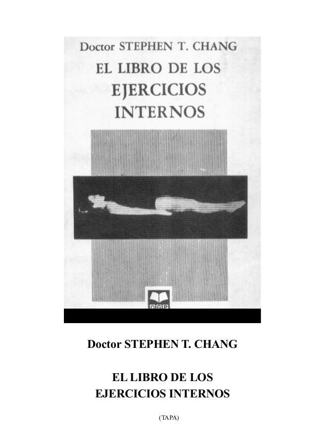 Doctor STEPHEN T. CHANG   EL LIBRO DE LOS EJERCICIOS INTERNOS           (TAPA)
