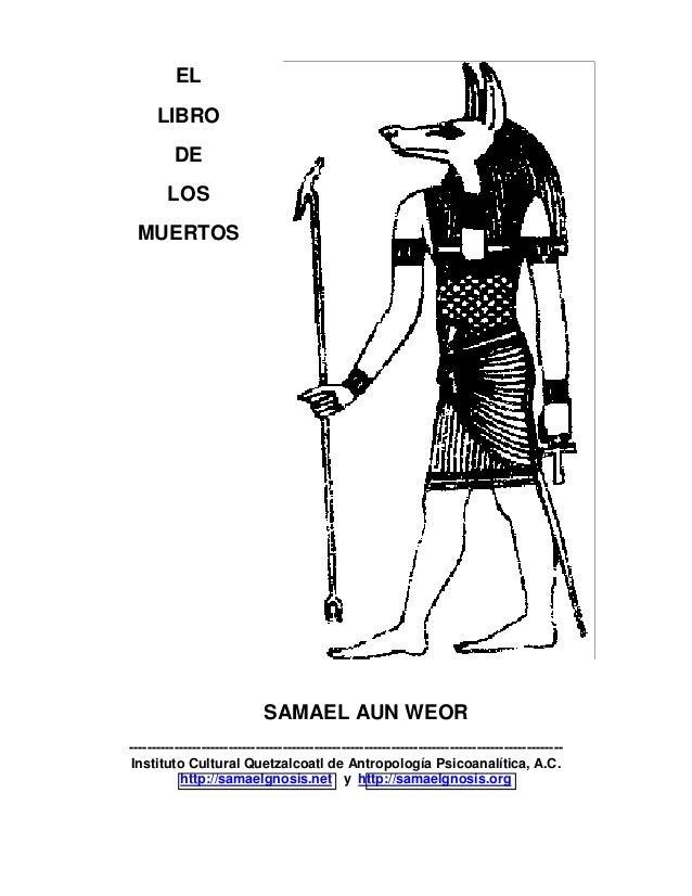 EL LIBRO DE LOS MUERTOS SAMAEL AUN WEOR ----------------------------------------------------------------------------------...