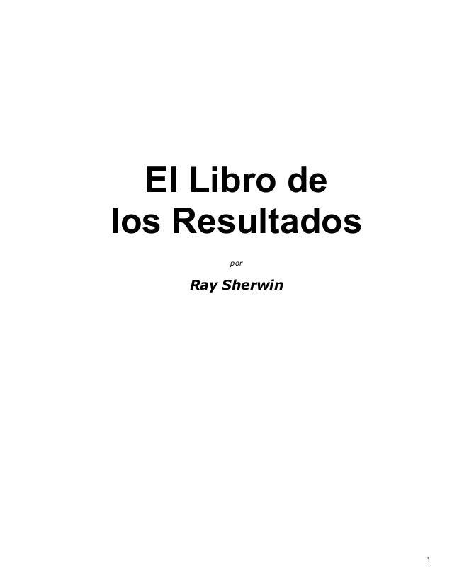 1 El Libro de los Resultados por Ray Sherwin