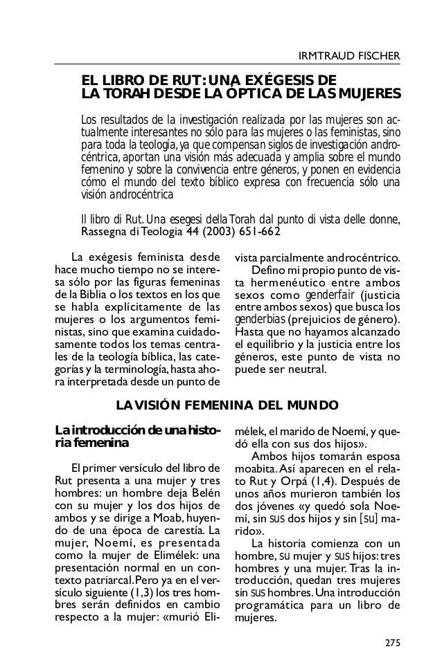 IRMTRAUD FISCHER  EL LIBRO DE RUT: UNA EXÉGESIS DE LA TORAH DESDE LA ÓPTICA DE LAS MUJERES Los resultados de la investigac...