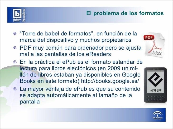 """El problema de los formatos <ul><li>"""" Torre de babel de formatos"""", en función de la  marca del dispositivo y muchos propie..."""