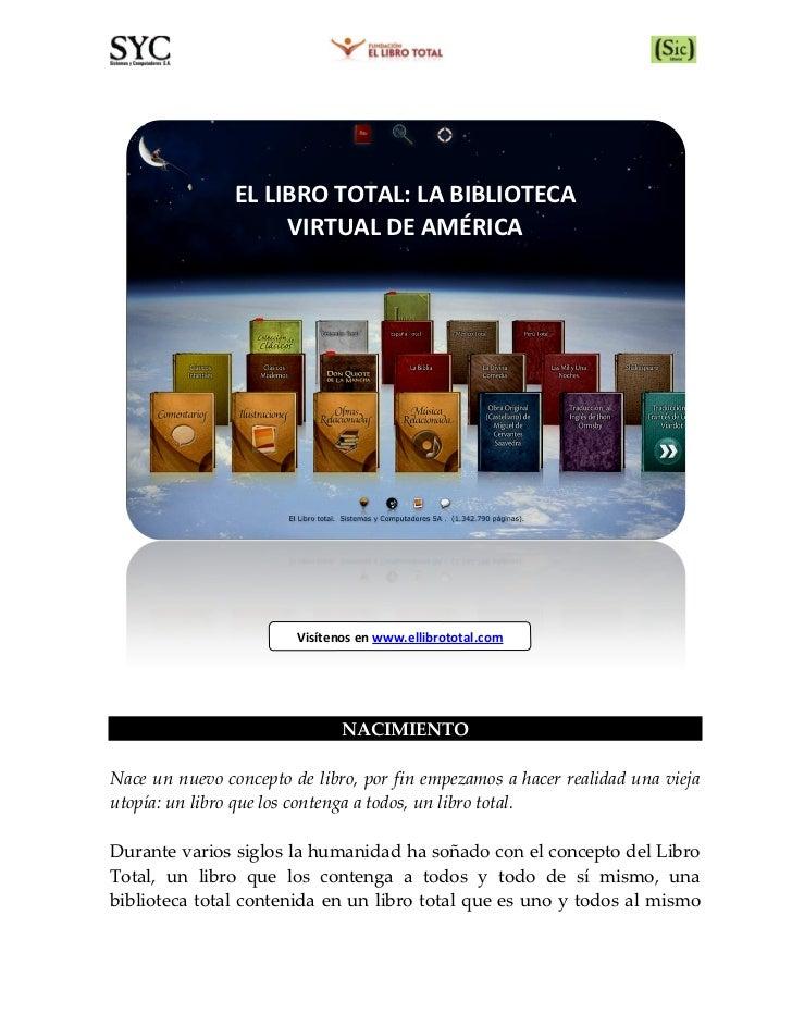 EL LIBRO TOTAL: LA BIBLIOTECA                          VIRTUAL DE AMÉRICA                   ...
