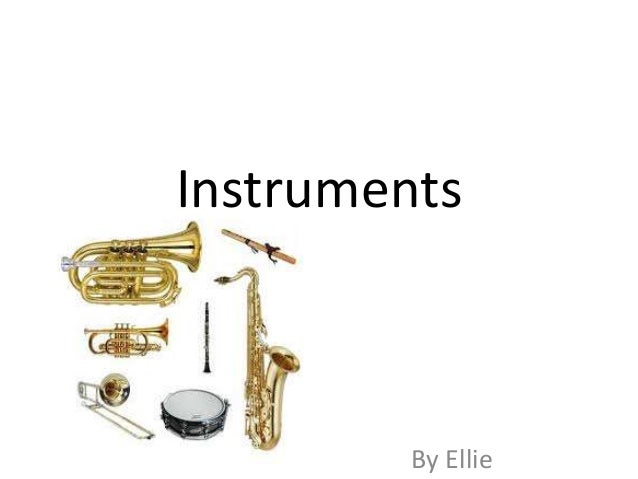 Instruments By Ellie
