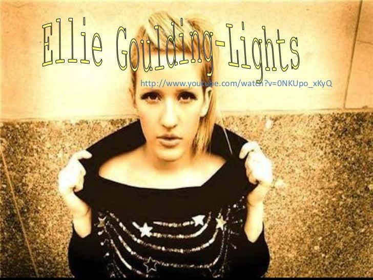 Ellie Goulding-Lights<br />http://www.youtube.com/watch?v=0NKUpo_xKyQ<br />