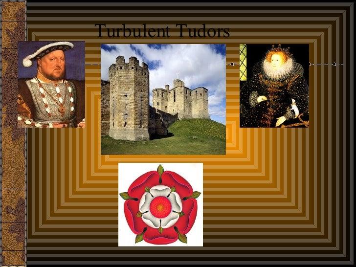 Turbulent Tudors