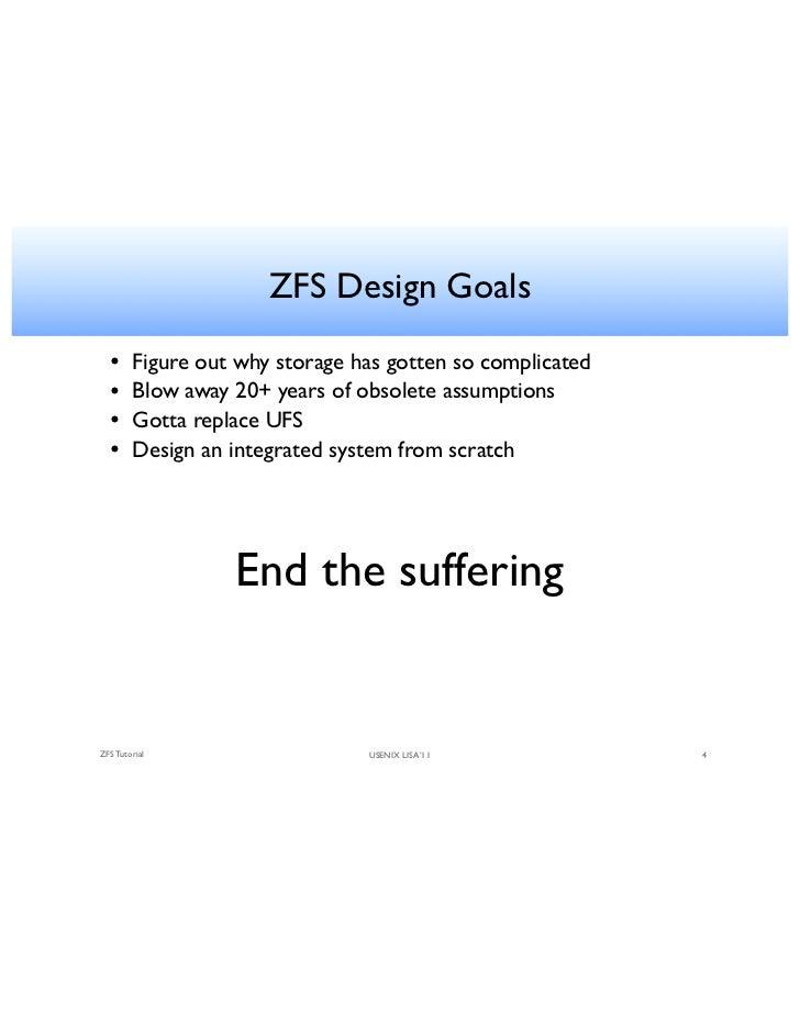 Usenix lisa11 tutorial zfs a for Zfs pool design
