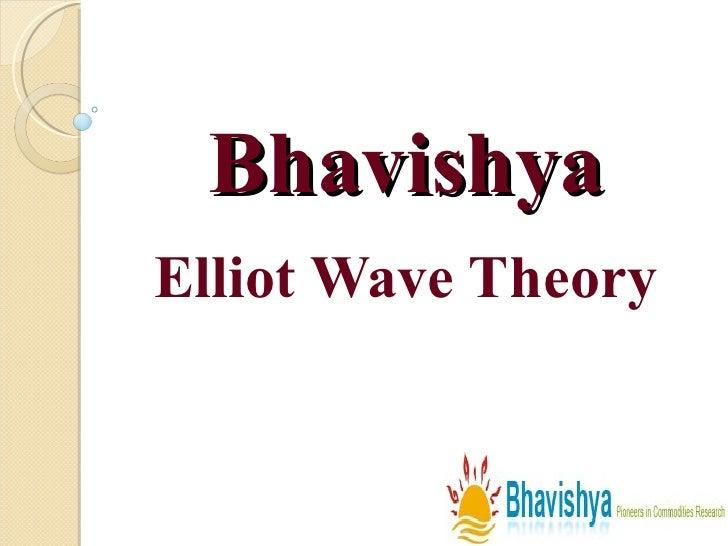 Bhavishya Elliot Wave Theory