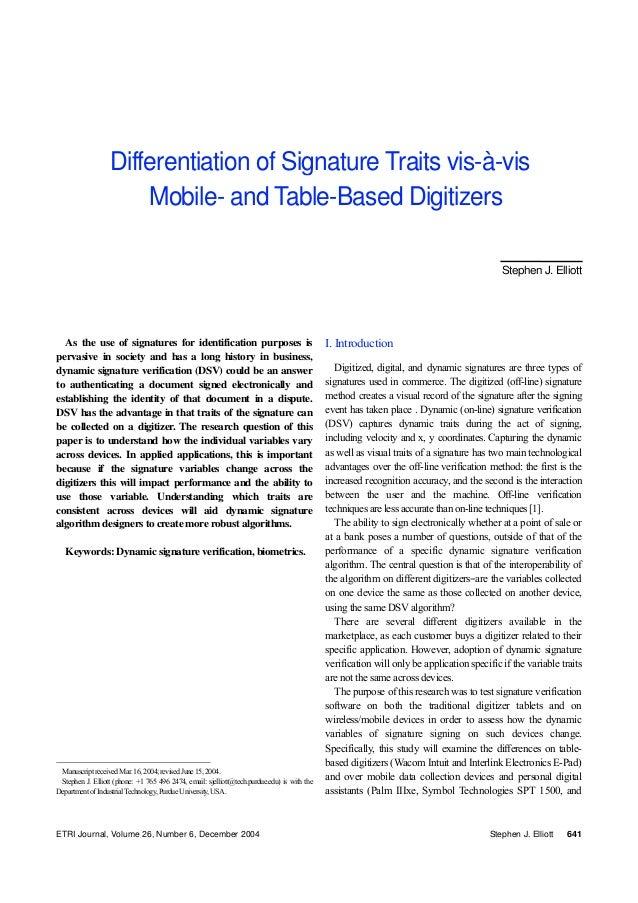 ETRI Journal, Volume 26, Number 6, December 2004 Stephen J. Elliott 641 As the use of signatures for identification purpos...