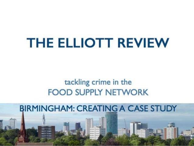 Elliott Review Birmingham: Workshop on 2nd April 2014