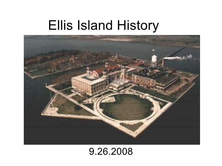 Ellis Island History 9.26.2008
