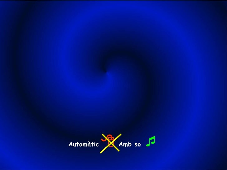 Automàtic      Amb so  