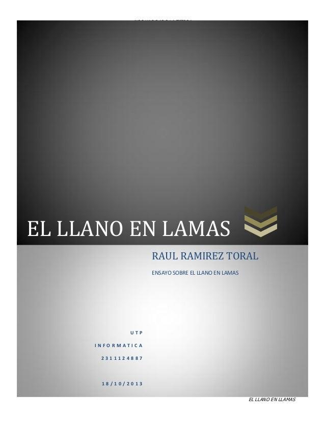 NOS HAS DADO LA TIERRA  EL LLANO EN LAMAS RAUL RAMIREZ TORAL ENSAYO SOBRE EL LLANO EN LAMAS  UTP INFORMATICA 2311124887  1...
