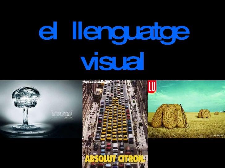 el  llenguatge visual