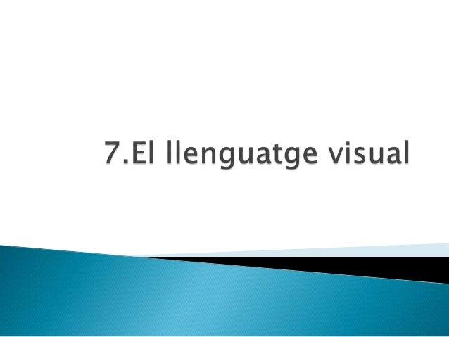  Característiques de la imatge.   Estructura de la imatge.   Recursos expressius de la imatge.   Funcions de la imatge...