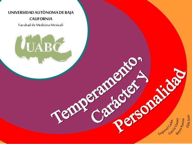 UNIVERSIDADAUTÓNOMADEBAJA CALIFORNIA Facultad deMedicina Mexicali