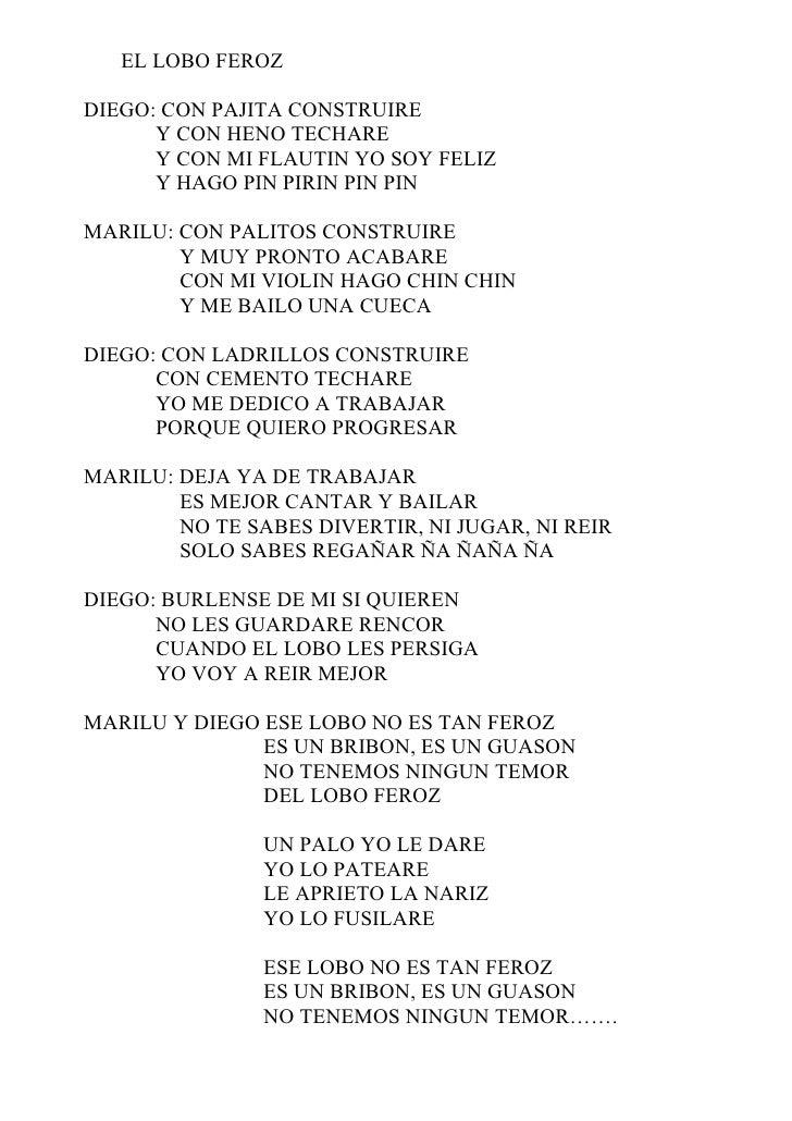EL LOBO FEROZ  DIEGO: CON PAJITA CONSTRUIRE       Y CON HENO TECHARE       Y CON MI FLAUTIN YO SOY FELIZ       Y HAGO PIN ...