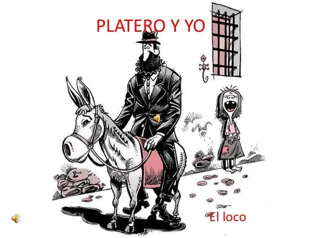 PLATERO Y YO  El loco