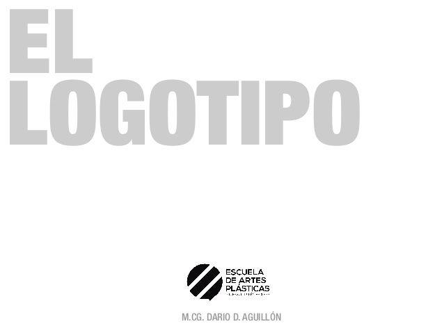 EL LOGOTIPO M.CG. DARIO D. AGUILLÓN