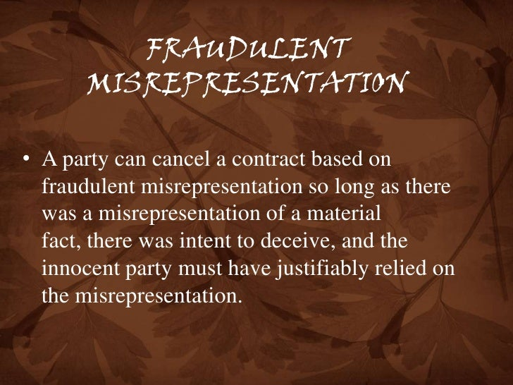 FRAUD AND MISREPRESENTATION LAW IN CALIFORNIA