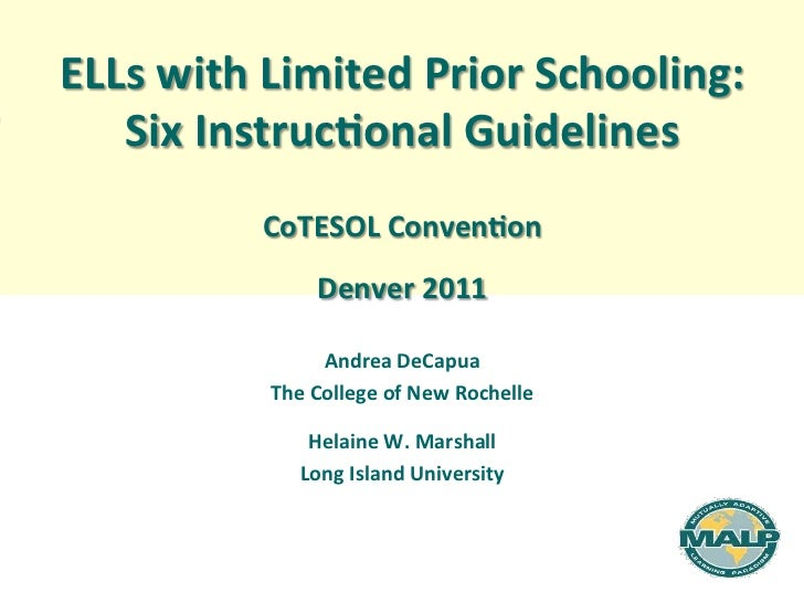 ELLs	  with	  Limited	  Prior	  Schooling:	  	     Six	  Instruc8onal	  Guidelines	  	                                   ...