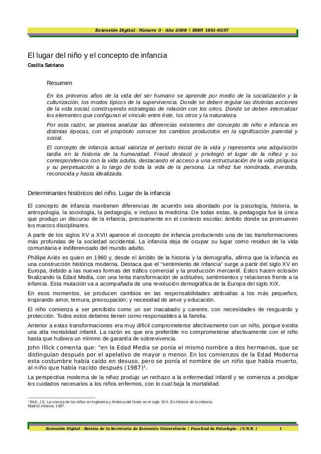 ExtensiónDigitalNúmero3Año2008|ISSN18519237El lugar del niño y el concepto de infanciaCecilia Satriano       ...