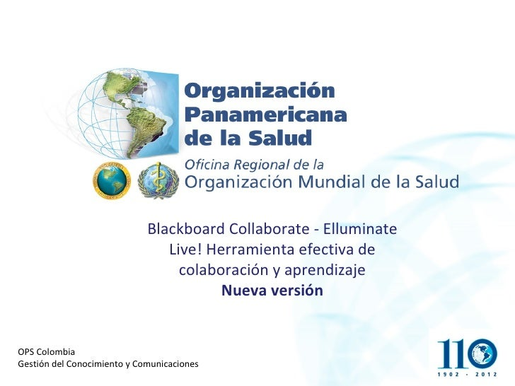 Blackboard Collaborate - Elluminate                                Live! Herramienta efectiva de                          ...