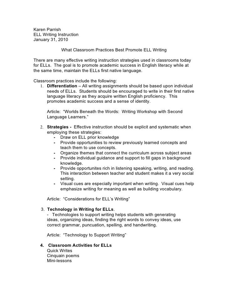Karen Parrish ELL Writing Instruction January 31, 2010                What Classroom Practices Best Promote ELL Writing  T...