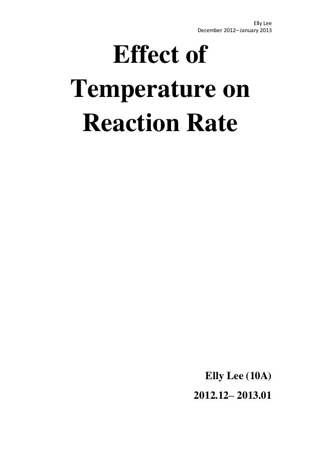 Elly lee effect of temperature on reaction rate