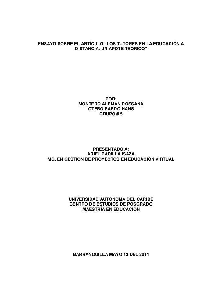 """ENSAYO SOBRE EL ARTÍCULO """"LOS TUTORES EN LA EDUCACIÓN A DISTANCIA. UN APOTE TEORICO""""<br />POR:<br />MONTERO ALEMÁN ROSSANA..."""