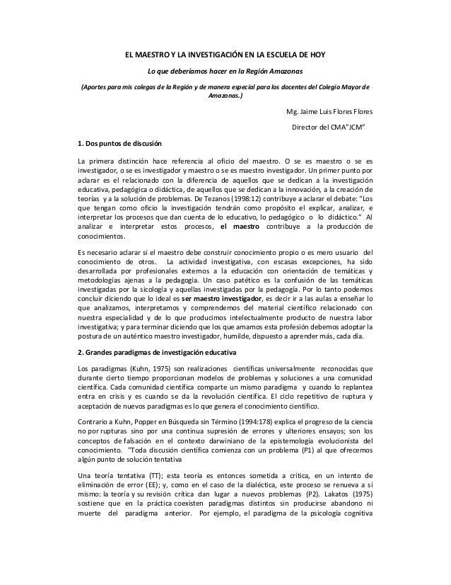 EL MAESTRO Y LA INVESTIGACIÓN EN LA ESCUELA DE HOY Lo que deberíamos hacer en la Región Amazonas (Aportes para mis colegas...