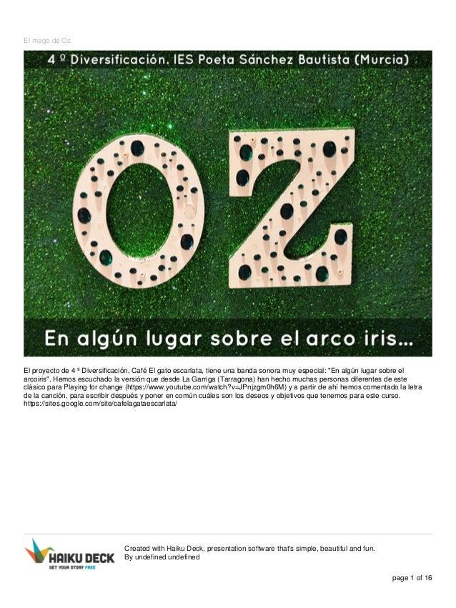 """El mago de Oz  El proyecto de 4 º Diversificación, Café El gato escarlata, tiene una banda sonora muy especial: """"En algún ..."""