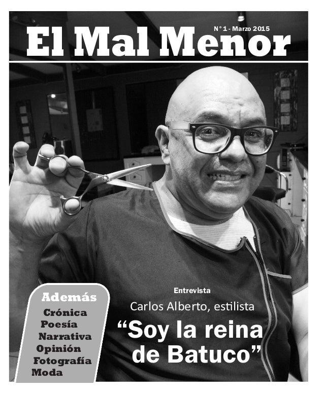 """El Mal Menor Entrevista Carlos Alberto, es lista """"Soy la reina de Batuco"""" N°1 - Marzo 2015 Crónica Poesía Narrativa Opinió..."""