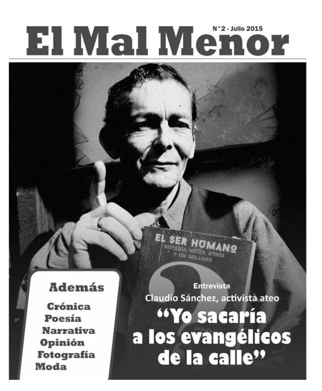 Editorial El Mal Menor N°2 - Julio de 2015 - Batuco - Chile - Correo electrónico: revistaelmalmenor@gmail.com Editores: Ja...