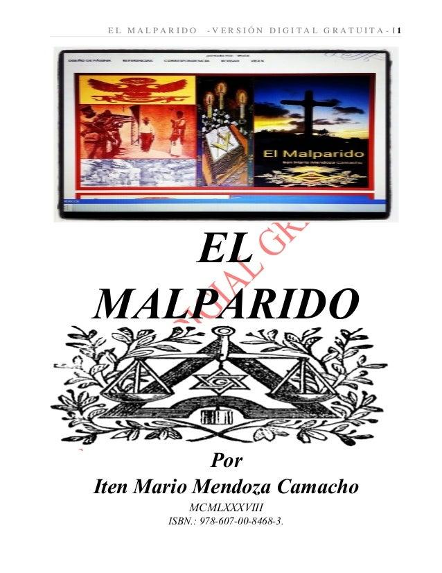 E L M A L P A R I D O - V E R S I Ó N D I G I T A L G R A T U I T A - | 1 EL MALPARIDO Por Iten Mario Mendoza Camacho MCML...