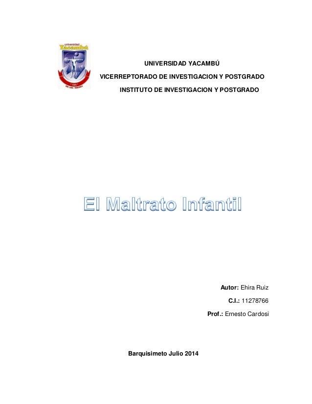 UNIVERSIDAD YACAMBÚ VICERREPTORADO DE INVESTIGACION Y POSTGRADO INSTITUTO DE INVESTIGACION Y POSTGRADO Autor: Ehira Ruiz C...