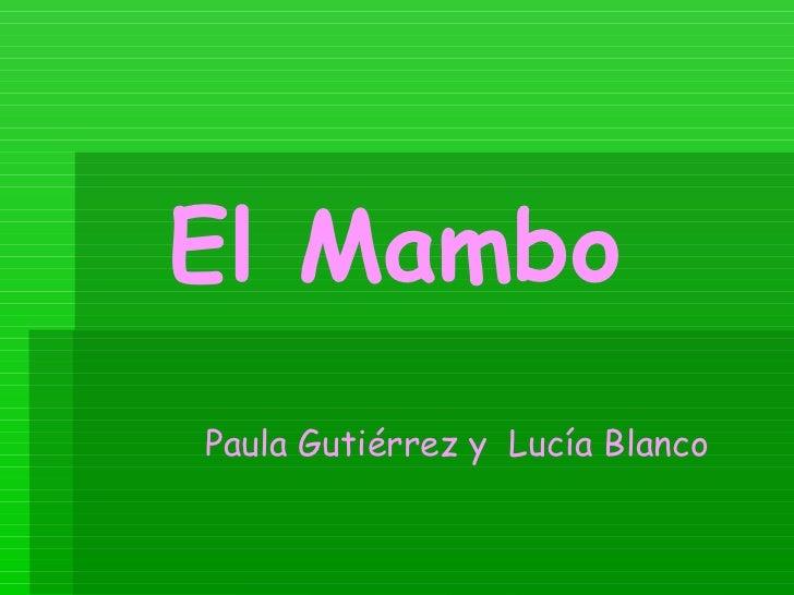El MamboPaula Gutiérrez y Lucía Blanco
