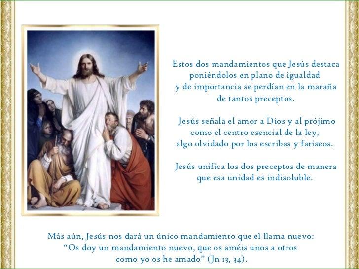 Estos dos mandamientos que Jesús destaca poniéndolos en plano de igualdad  y de importancia se perdían en la maraña de tan...