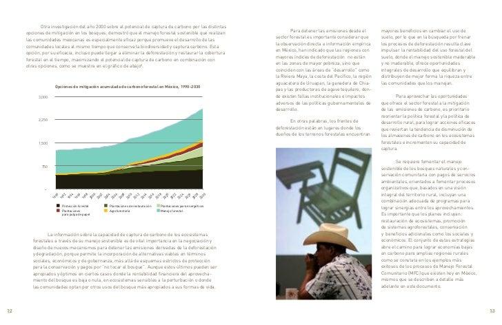 Otra investigación del año 2000 sobre el potencial de captura de carbono por las distintas                                ...