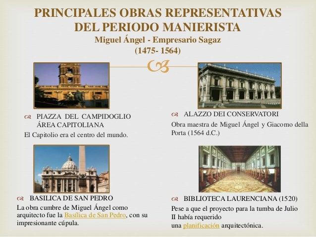 El manierismo sus exponentes y obras for Arquitectos y sus obras