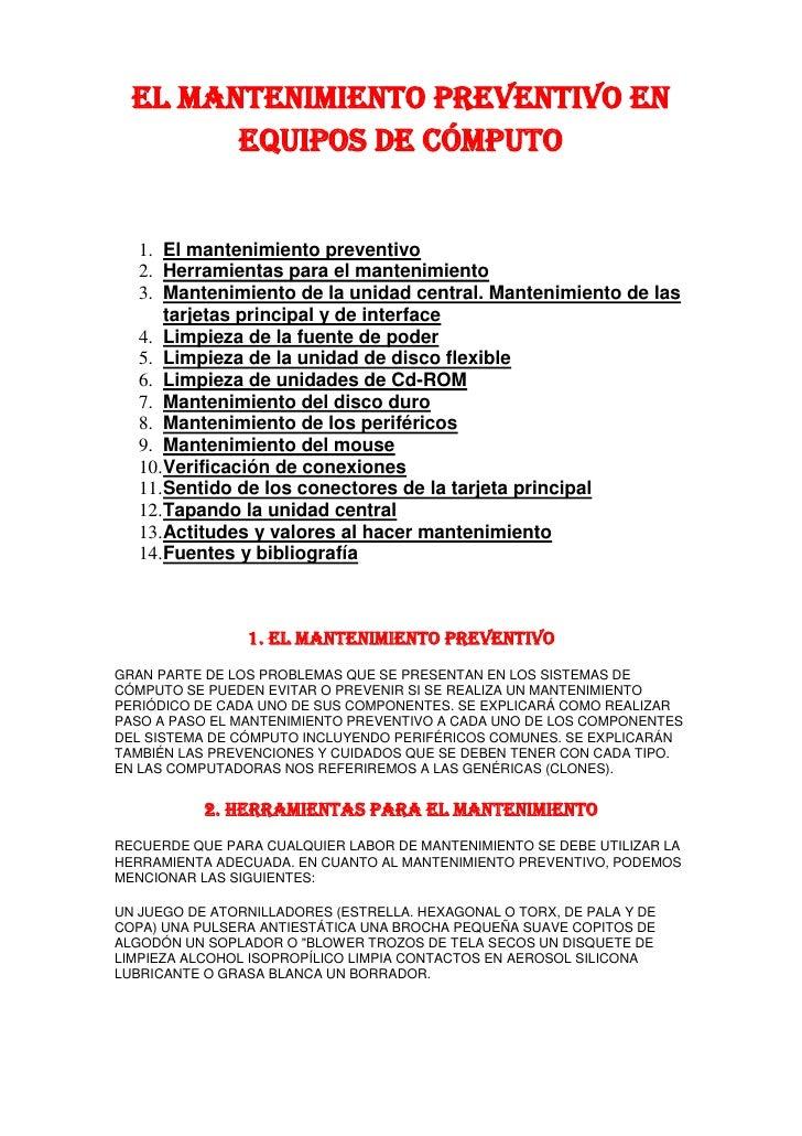 El mantenimiento preventivo en equipos de cómputo<br />El mantenimiento preventivo <br />Herramientas para el mantenimient...