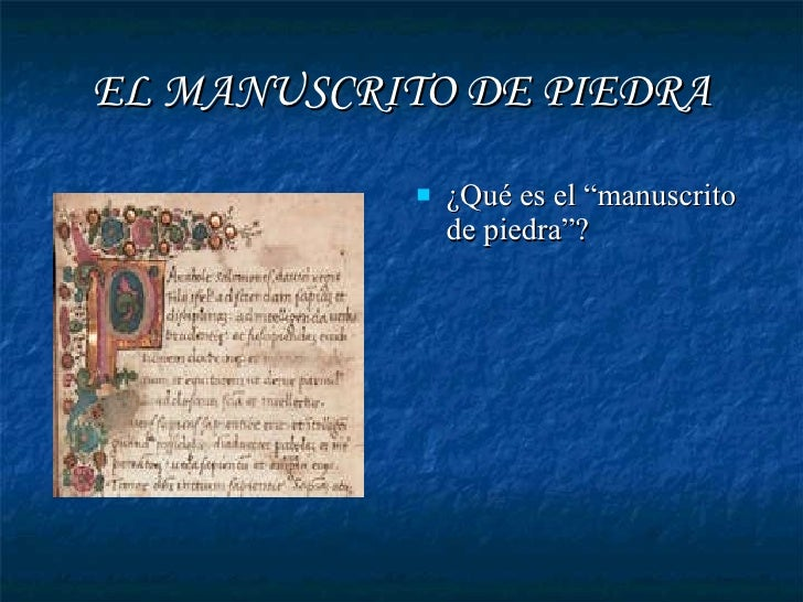 El Manuscrito De Piedra