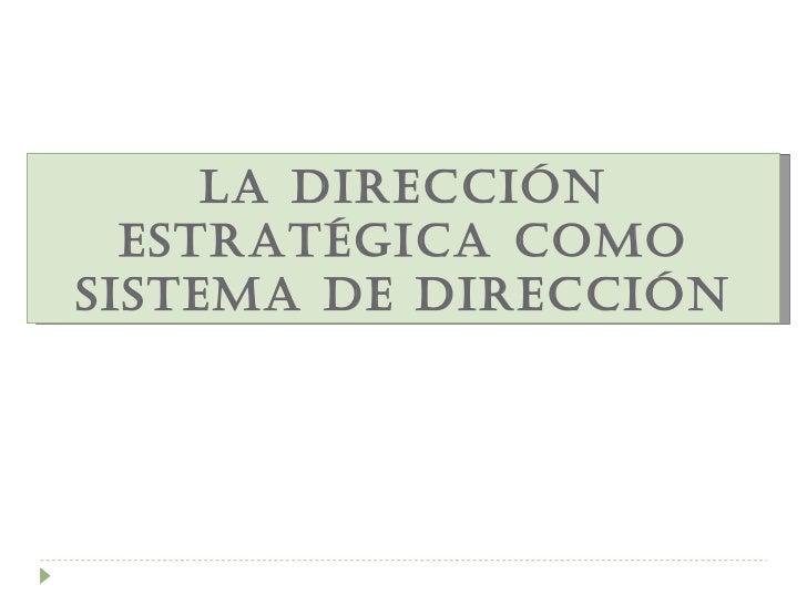El marco de la dirección estratégica