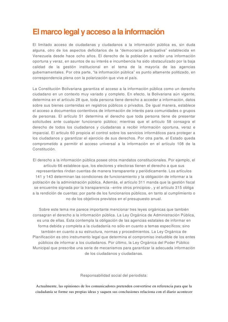 El marco legal y acceso a la informaciónEl limitado acceso de ciudadanas y ciudadanos a la información pública es, sin dud...