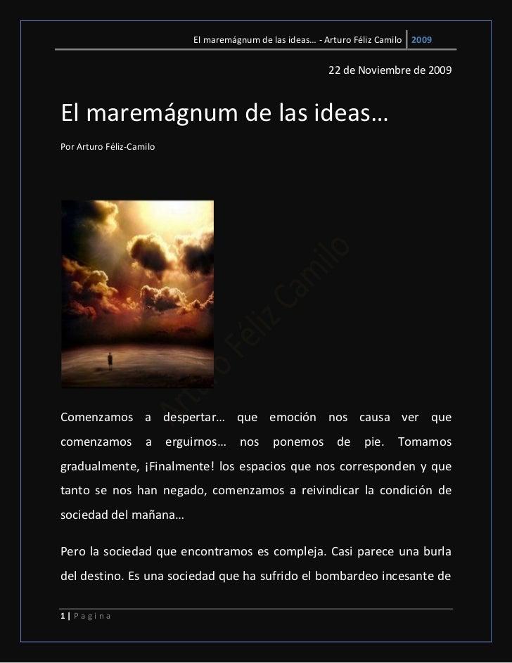 El maremágnum de las ideas… - Arturo Féliz Camilo 2009                                                            22 de No...