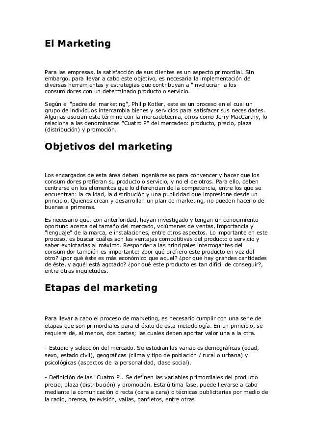 El MarketingPara las empresas, la satisfacción de sus clientes es un aspecto primordial. Sinembargo, para llevar a cabo es...
