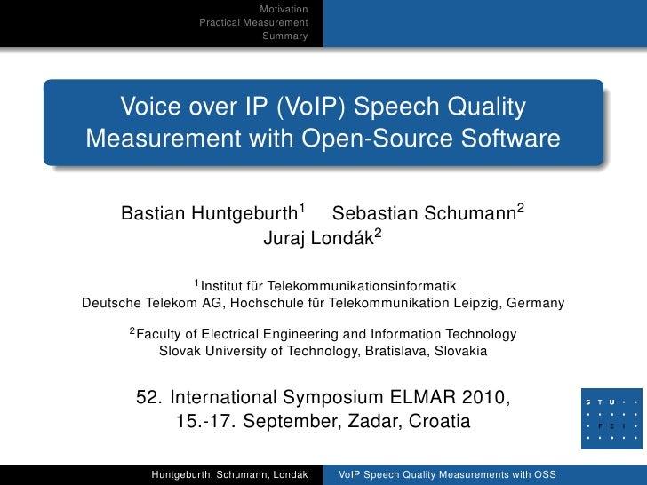 Motivation                   Practical Measurement                                Summary       Voice over IP (VoIP) Speec...