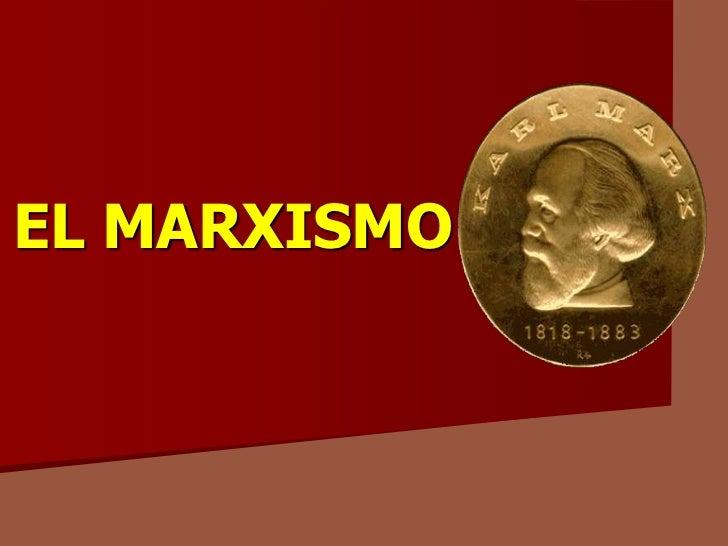 EL MARXISMO<br />