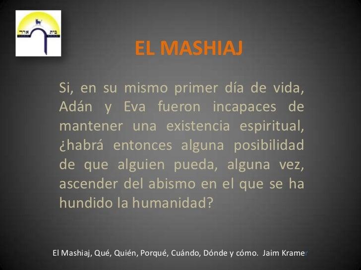 El Mashiaj Slide 3